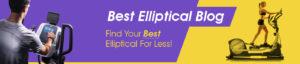 best elliptical machine review